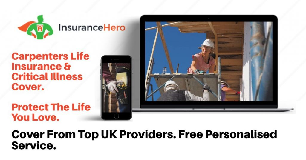 carpenters life insurance with critical illness